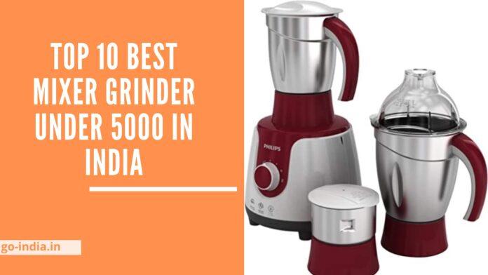 Best Mixer Grinder Under 5000 in India