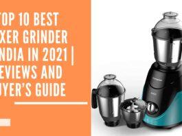 best Mixer Grinder in India in 2021