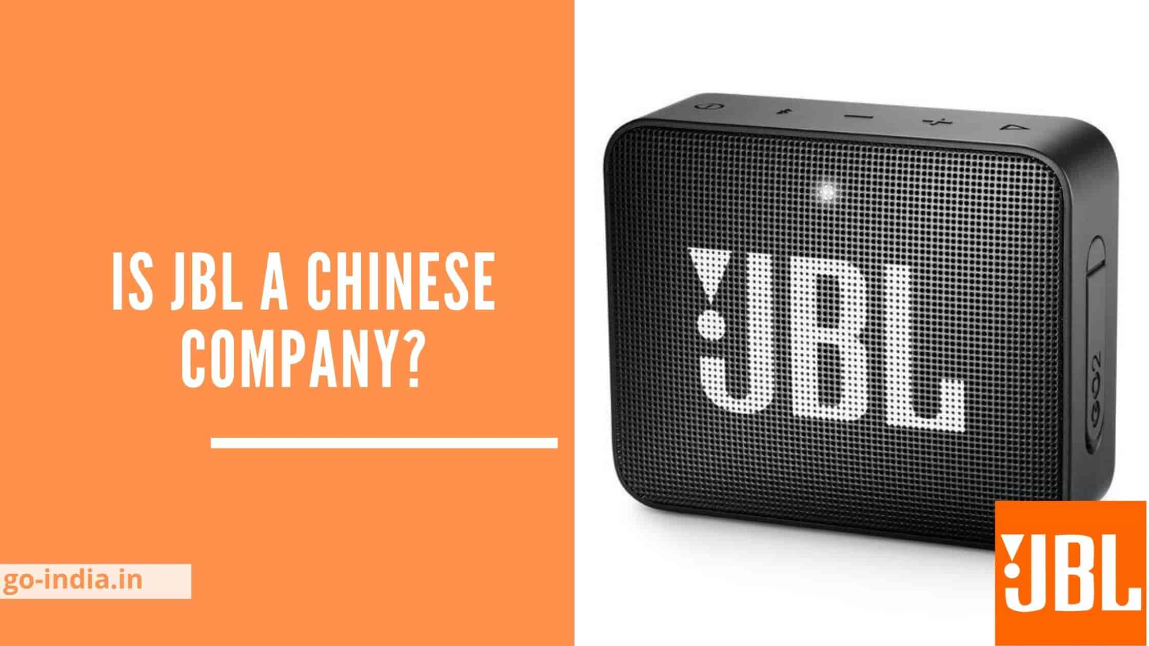 Is JBL A Chinese Company