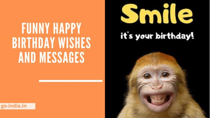 Funny Happy Birthday Wishes and Messages