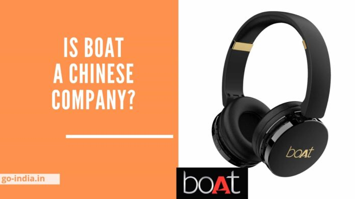 Is Boat a Chinese company