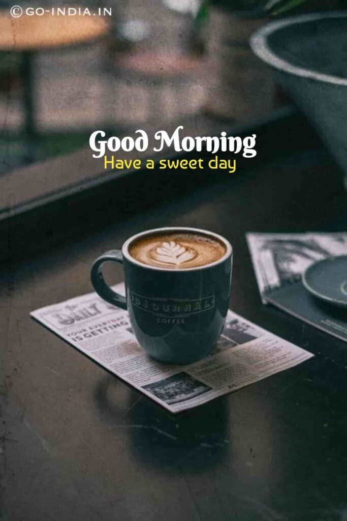 good morning with coffee