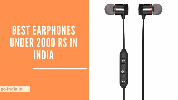 Best Earphones Under 2000 in India