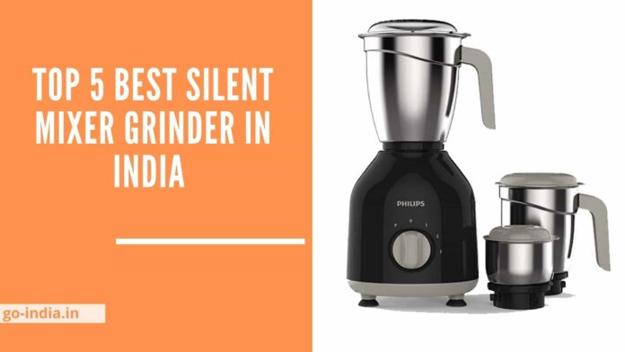 Best Silent Mixer Grinder in India