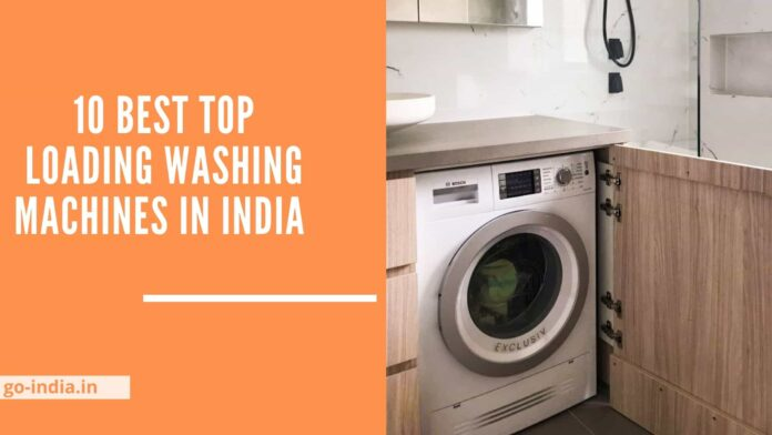 10 Best Top Loading Washing Machines in India
