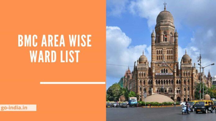 BMC Area Wise Ward List