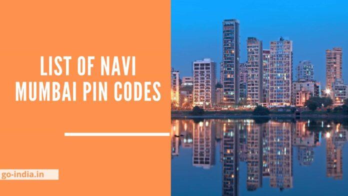 List of Navi Mumbai Pin codes