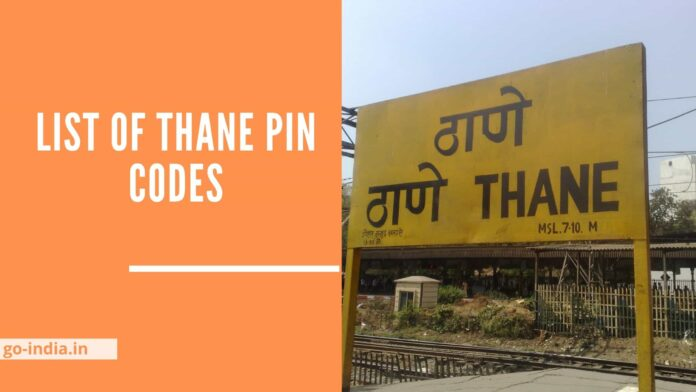 List of Thane Pin codes