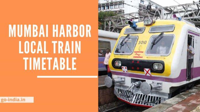 Mumbai Harbor Local Train Timetable