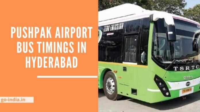 Pushpak Airport Bus Timings in Hyderabad