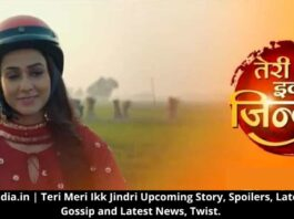 Teri Meri Ikk Jindri Upcoming Story, Spoilers, Latest Gossip and Latest News, Twist.