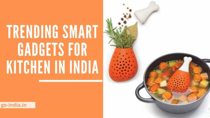 Trending Smart Gadgets for Kitchen in India